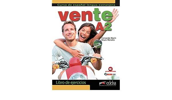 Vente A2 - libro de ejercicios (Spanish Edition): Fernando Marin Arrese, Reyes Morales Galvez, Andres Ibanez Segura: 9788490813713: Amazon.com: Books