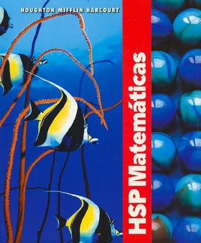 HSP Matemáticas © 2009: Edición del estudiante Grade 4 2009 (Spanish Edition) by HARCOURT SCHOOL PUBLISHERS