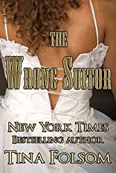The Wrong Suitor (English Edition)