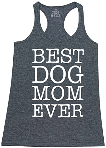 Shop4Ever® Best Dog Mom Ever Women's Racerback Tank Top Animal Lover Tank Tops Small Charcoal (Big Dog Tank Top)