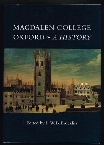Magdalen College Oxford: A History