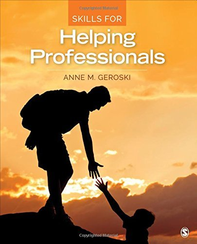 Skills for Helping Professionals by Anne M. Geroski (2016-02-03)