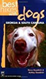 Best Hikes with Dogs Georgia and South Carolina, Steve Goodrich and Ashley Goodrich, 0898868173