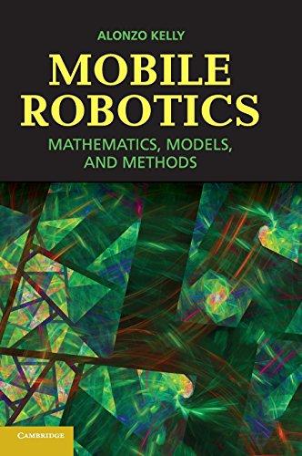 Mobile Robotics: Mathematics, Models, and Methods ()