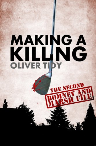 Making A Killing (The Romney and Marsh Files Book 2)