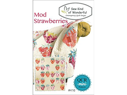 Sew Kind Of Wonderful Qcr Mod Strawberries Pattern