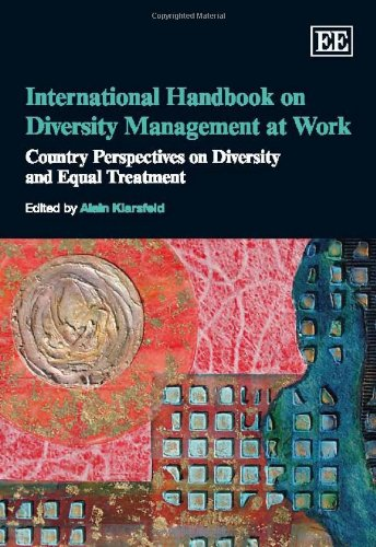 International Handbook on Diversity Management at Work: Country Perspectives on Diversity and Equal Treatment (Research