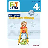 FiT FÜR DIE SCHULE: Das kann ich! Rechtschreibung 4. Klasse