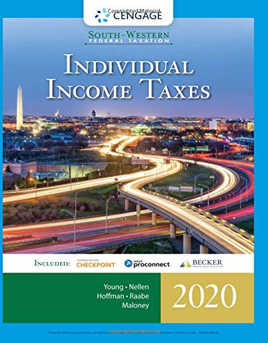 South-Western Federal Taxation 2020: Individual Income Taxes (Intuit ProConnect Tax Online 2020 & RIA Checkpoint 1 term (6 months) Printed Access Card) (Best Income Tax Deductions)