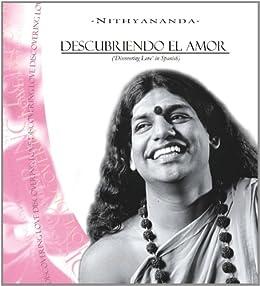 Descubriendo El Amor (la serie de Respuestas Extraordinaries nº 5) (Spanish Edition) by [Nithyananda, Paramahamsa]