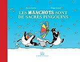"""Afficher """"Les manchots sont de sacrés pingouins"""""""