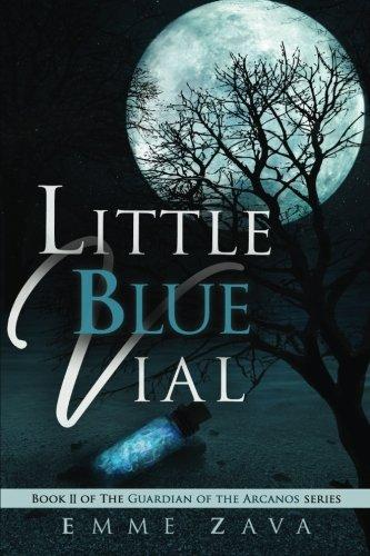 Little Blue Vial (Guardian of the Arcanos) (Volume 2)