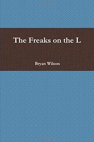 Read Online The Freaks on the L pdf