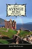 Avenge My Kin - Book, James MacFarlane, 1434308979