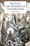 img - for The Meaning of Conservatism book / textbook / text book