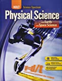 Holt Science Spectrum: Physical Science with Earth and Space Science Student Edition 2008