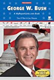 George W. Bush, Tim O'Shei and Joe Marren, 0766051331