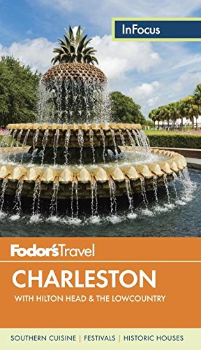 Fodor's In Focus Charleston: with Hilton Head & the Lowcountry (Travel - King Charleston Street