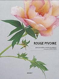 Rouge pivoine par Pierre-Yves Nedelec