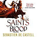 Saint's Blood: The Greatcoats Book 3 Audiobook by Sebastien de Castell Narrated by Joe Jameson