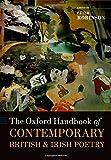The Oxford Handbook of Contemporary British and Irish Poetry (Oxford Handbooks)
