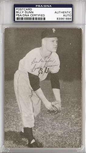 Bill Dunn Autographed Signed 3.5x5.5 Postcard Pittsburgh Pirates #83961886 PSA/DNA Certified MLB Cut Signatures