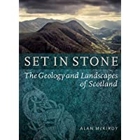 Set in Stone: The Geology and Landscapes of Scotland