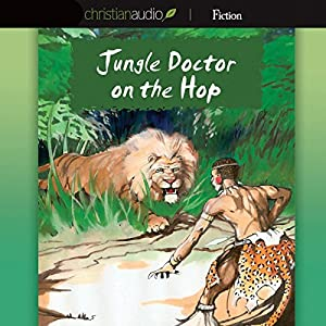 Jungle Doctor on the Hop Audiobook