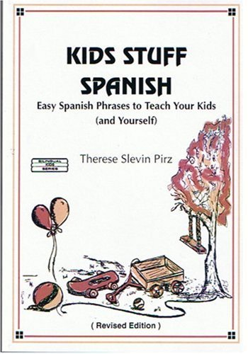 Kids Stuff Spanish (English and Spanish Edition)