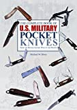 img - for The Complete Book of U.S. Military Pocket Knives: From the Revolutionary War to the Present book / textbook / text book