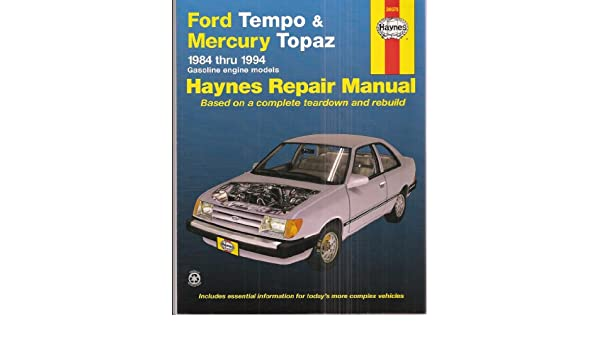 haynes repair manual ford tempo and mercury topaz 1984 thru 1994 Ford Sierra haynes repair manual ford tempo and mercury topaz 1984 thru 1994 gasoline engine models based on a plete teardown and rebuild unknown amazon