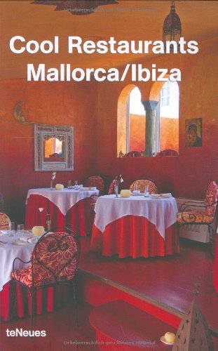 Cool Restaurants Mallorca/Ibiza by teNeues