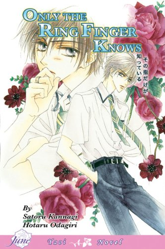 Only the Ring Finger Knows Vol. 1 (v. 1) by Brand: Digital Manga Publishing