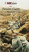 L'ABCdaire de la Première Guerre mondiale par Chavot