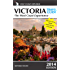 Victoria Travel Guide-The West Coast Experience (2014 Edition) (West Coast Explorer Book 3)