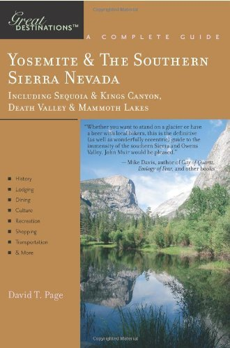 Yosemite & The Southern Sierra Nevada: A Complete Guide, Including Sequoia & Kings Canyon, Death Valley & Mammoth Lakes