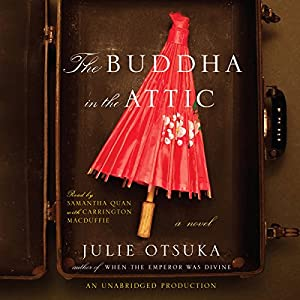 The Buddha in the Attic Hörbuch