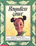 Front cover for the book Boundless Grace by Mary Hoffman