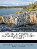 Western Law Reporter and Index-Digest, Edward Betley Brown, 1286115701