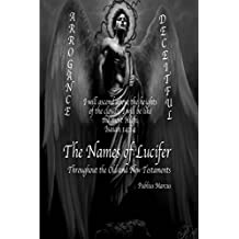 The Names of Lucifer Throughout the Old and New Testaments