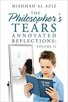 The Philosopher's Tears Annotated Reflections: Volume II