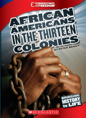 Search : African Americans in the Thirteen Colonies (Cornerstones of Freedom (Paperback))
