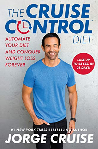 The Cruise Control Diet: Automate Your Diet and Conquer Weight Loss - Diet Best Selling