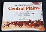img - for The Making of America - CENTRAL PLAINS (National Geographic Map 9th in series of 17) (Making of America, 9) book / textbook / text book