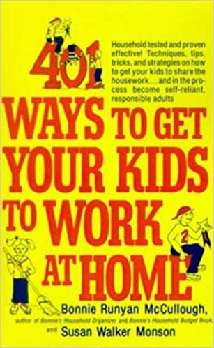 Englische Bücher im PDF-Format zum kostenlosen Download 401 Ways to Get Your Kids to Work at Home: Household tested and proven effective! Techniques, tips, tricks, and strategies on how to get your kids to share ... become self-reliant, responsible adults