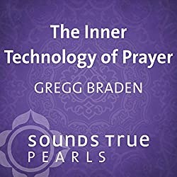 Inner Technology of Prayer