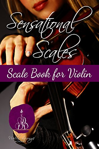 Sensational Scales: Scale Book for Violin