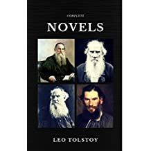 Leo Tolstoy: The Complete Novels and Novellas (Quattro Classics) (The Greatest Writers of All Time)