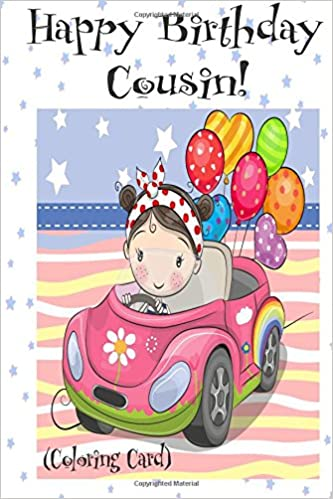 happy birthday cousin coloring card personalized birthday cards for girls inspirational birthday messages florabella publishing 9781720319993