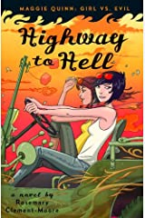 Highway to Hell (Maggie Quinn: Girl vs Evil Book 3) Kindle Edition